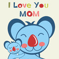 I love you mom card with happy koala and her baby Stock Image