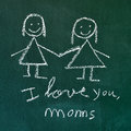 I love you moms the sentence handwritten with chalk in a chalkboard with a drawing of a lesbian couple Stock Photos
