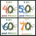 I am 40, 50, 60, 70 and proud - watercolor and pen ball hand drawing illustrations. Colorful painting for greeting, birthday cards Royalty Free Stock Photo