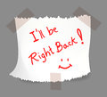 I will be right back note on torn white notepaper with tape vector illustration Stock Photography