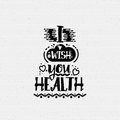I wish you health. Banner, badge, for a blog or social networks, can be used as a print