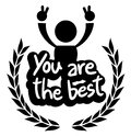 Icon you are the best creative design of Royalty Free Stock Photo