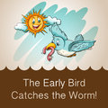 Idiom saying the early bird catches the worm Stock Photo