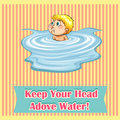 Idiom saying keep your head above water Royalty Free Stock Image
