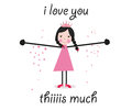Iloveyou this much greeting card vector with cute girl Stock Image