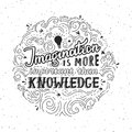 Imagination is more important than knowledge - lettering quote. Vector hand drawn poster Royalty Free Stock Photo