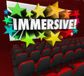 Immersive movie entertainment experience sensation viewing word on a d theater screen to illustrate an engrossing or involving or Royalty Free Stock Photos