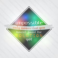 Impossible means that you haven't found the solution yet Royalty Free Stock Photo