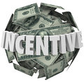 Incentive word money ball encouragement buy sell more in d white letters around a or sphere of hundred dollar bills to illustrate Royalty Free Stock Images