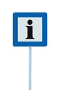 Info road sign in blue, black i letter icon, white frame, isolated roadside information signage on pole post, large detailed frame Royalty Free Stock Photo