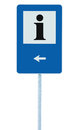 Info sign in blue, black i letter icon, white frame, left hand pointing arrow, isolated roadside information signage on pole post Royalty Free Stock Photo