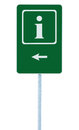 Info sign in green, white i letter icon and frame, left hand pointing arrow, isolated roadside information signage on pole post Royalty Free Stock Photo