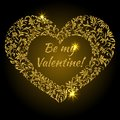 Inscription: Be my Valentine inside the frame in the shape of a heart from flower pattern on a black background