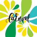 Inscription Carnival, background colors of the Brazilian flag. Royalty Free Stock Photo