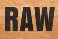 Inscription RAW on the board