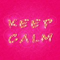 Inspirational keep calm shiny lettering sign on bright pink background Stock Image
