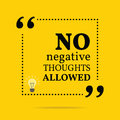 Inspirational motivational quote no negative thoughts allowed simple trendy design Royalty Free Stock Image