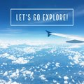 Inspirational motivational travel quote `Let`s go explore` Royalty Free Stock Photo