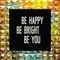 Inspirational quote design on shiny diamonds background
