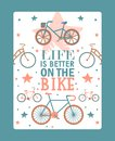 Inspirational typographic bicycle poster, vector illustration. Life is better on bike. Motivational card template, retro Royalty Free Stock Photo