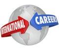 International Careers Global Business Employer Jobs Royalty Free Stock Photo