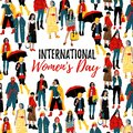 International Women s Day. Template for a poster, cards, banner. Detailed Female Characters.
