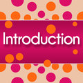 Introduction pink orange dots text written over background Royalty Free Stock Photos