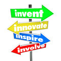 Invent innovate inspire involve road arrow signs the words on colorful or street pointing you in a direction for new ideas and Stock Photos