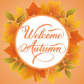 Invitation and announcement card with floral frame with autumn leaves and Welcome Autumn text. Elegant ornate border