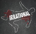 Irrational Person Chalk Outline Bad Foolish Decision Dead Body Royalty Free Stock Photo