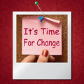 Its time for change photo means revise reset or transform aiits o r Royalty Free Stock Photography