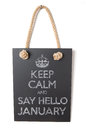 January keep calm and say hello to Royalty Free Stock Images
