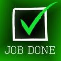Job done means yes passed und o k Lizenzfreie Stockbilder