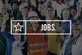 Jobs Hiring Employment Careers Employment Concept