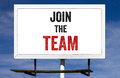 Join The Team Billboard Sign Royalty Free Stock Photos