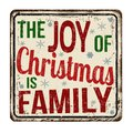 The joy of Christmas is family vintage rusty metal sign Royalty Free Stock Photo