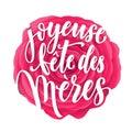Joyeuse Fete des Meres greeting card Royalty Free Stock Photo