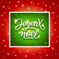 Joyeux Noel Lettering. Merry Christmas On French