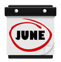 June word wall calendar change month schedule a with the circled in red marker reminding you of the in months and switch from Royalty Free Stock Photo