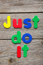Just do it words made of colorful magnets Stock Photo