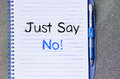 Just say no text concept on notebook Royalty Free Stock Photo