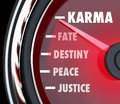 Karma measurement speedometer level track your good luck fate de and related words like justice peace destiny and on a to Royalty Free Stock Images
