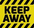 Keep Away sign Royalty Free Stock Photo
