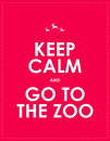 Keep calm background and go to the zoo Stock Photos