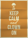 Keep calm and clown on quote