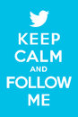 Keep Calm And Follow Me 2 Royalty Free Stock Photo