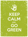 Keep Calm And Go Green Eco Poster Concept. Vector Creative Organic Illustration On Paper Background. Royalty Free Stock Photo