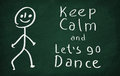 Keep calm and let's go dance Royalty Free Stock Photo