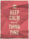 Udržovat klid přemýšlet růžový citovat na pomačkaný papír