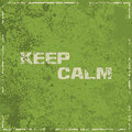 Keep calm vintage abstract grunge green background illustration Royalty Free Stock Images